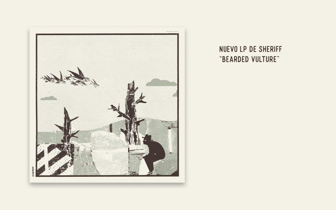 Nuevo disco de Sheriff «Bearded Vulture»